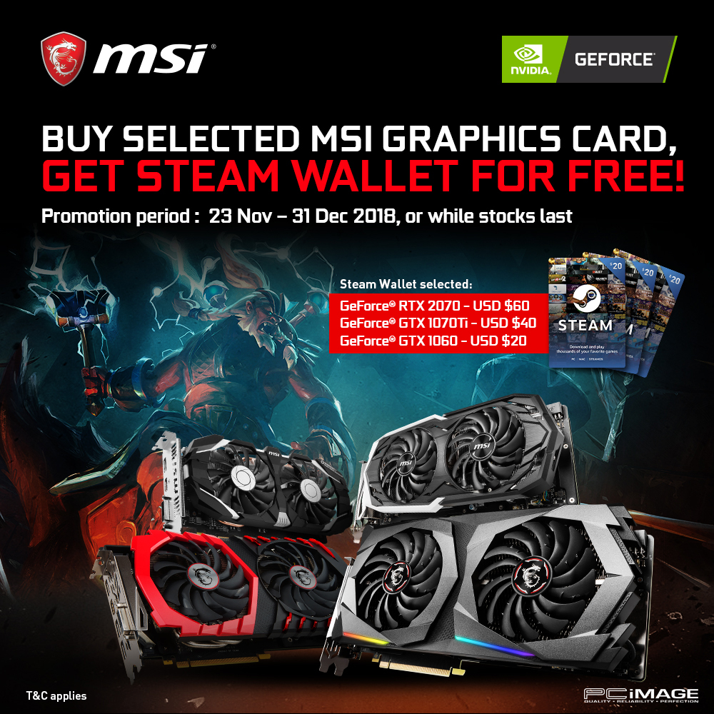 MSI Graphics Card Steam Wallet Promo (23 Nov – 31 Dec 2018) – PC Image